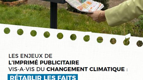 Les enjeux de l'imprimé publicitaire vis-à-vis du changement climatique : rétablir les faits